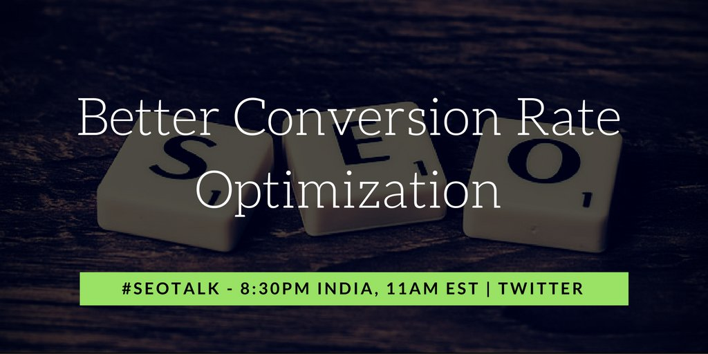 We are discussing about Conversion Rate Optimization on #SEOTalk today. Join now and share your thoughts #CRO https://t.co/NosyQhNXZC