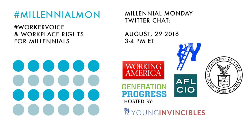 Welcome to #MillennialMon! Today's topic: #WorkerVoice and Workplace Rights for Millennials https://t.co/n3UerU2Vud