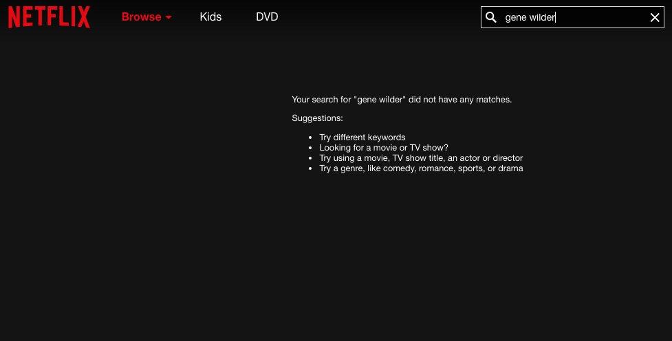 Netflix vs. Us. RIP Gene Wilder. https://t.co/nDETB9l3g7