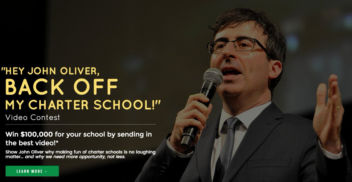 "Announcing the ""Hey John Oliver, #BackOffMyCharter School!"" Video Contest. Details at https://t.co/oaazIniNqV! https://t.co/Tp7v01vYV4"