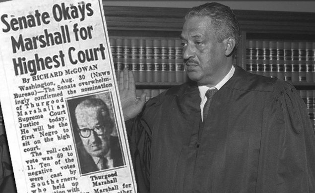OTD in 1967 Thurgood Marshall was confirmed as Supreme Court Justice