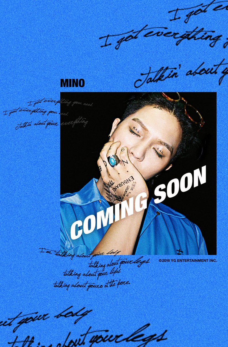 [MINO - COMING SOON] originally posted by https://t.co/XZQ3IOI9MY #MINO #송민호 #미노 #NEWRELEASE #SEP2016 #YG