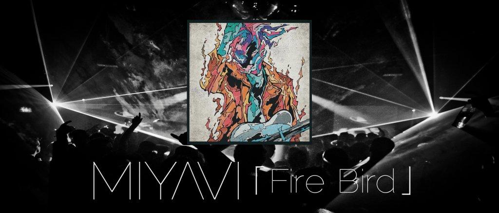 Новый альбом MIYAVI - Fire Bird