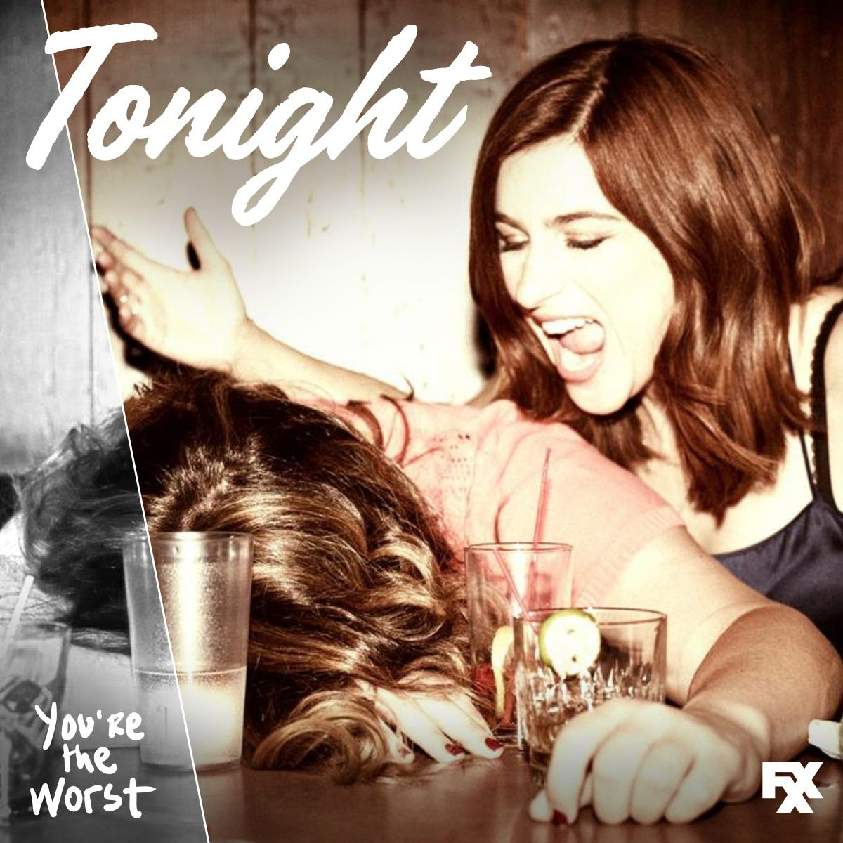#YouretheWorst returns TONIGHT on @FXXNetwork. Who's going drink-for-drink with us #worsties?