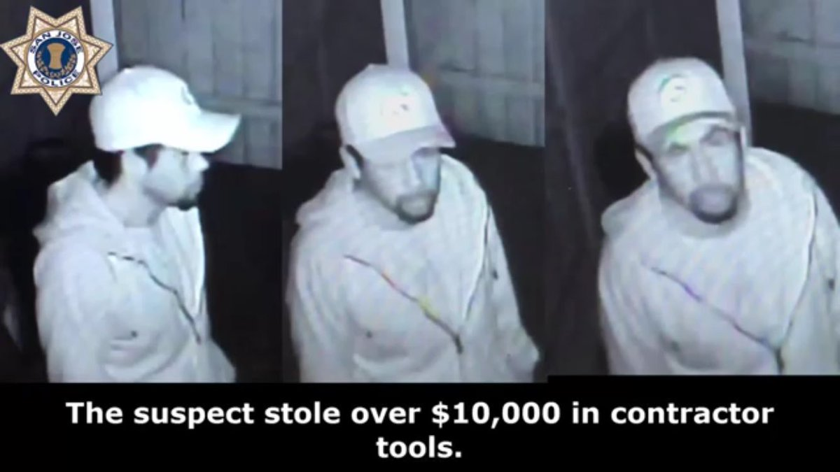 Know this burglar? He stole $10K in contractor's tools and a mountain , per @SanJosePD