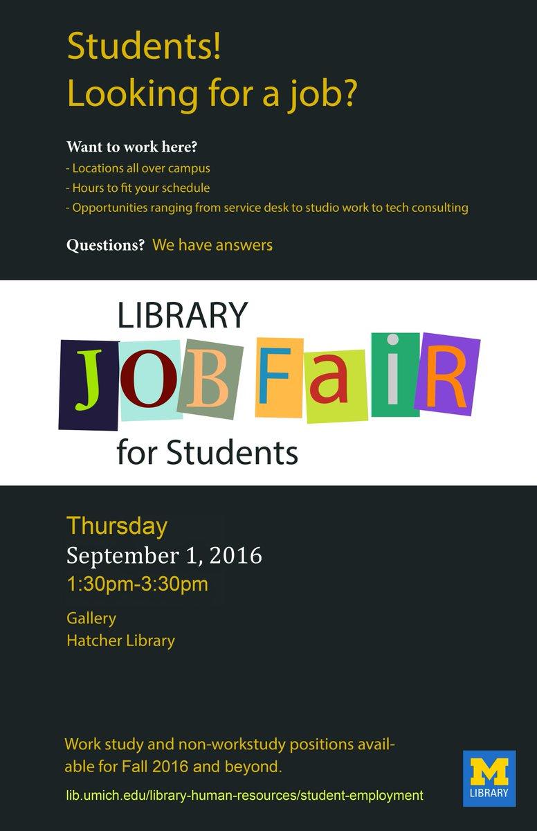 u m library on twitter you can work here attend the umichlibrary job fair on thurs 9 1 130 330 in the hatcher gallery umichstudents
