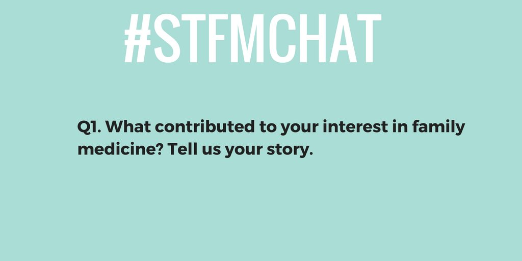On to Q1!  What contributed to your interest in #familymedicine? Tell us your story. Everyone chime in! #stfmchat https://t.co/nvhx27BJHs