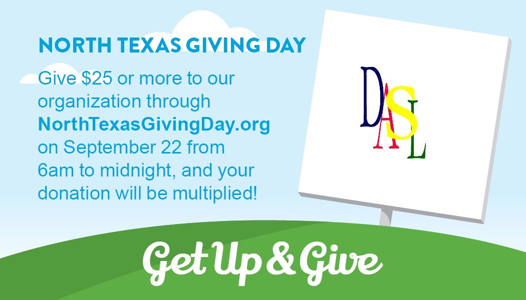 Support DASL on North Texas Giving Day, September 22, 2016 6pm-Midnight!