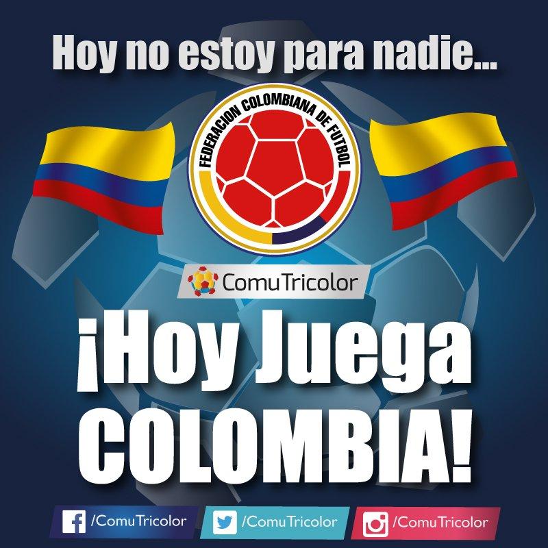 Comutricolor On Twitter Hoy Juega Colombia No Estoy Para Nadie