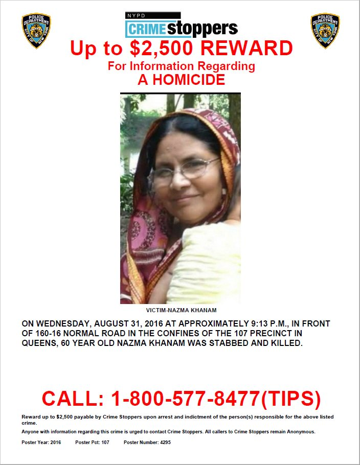 Anyone w/ info related to the fatal stabbing of Nazma Khanam, call  1-800-577-8477. Share these flyers widely. https://t.co/4ofyNLjKPI