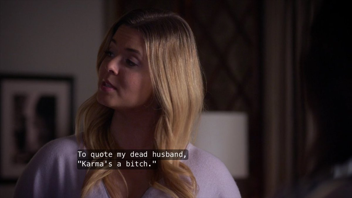pll quotes on to quote my dead husband karma s a