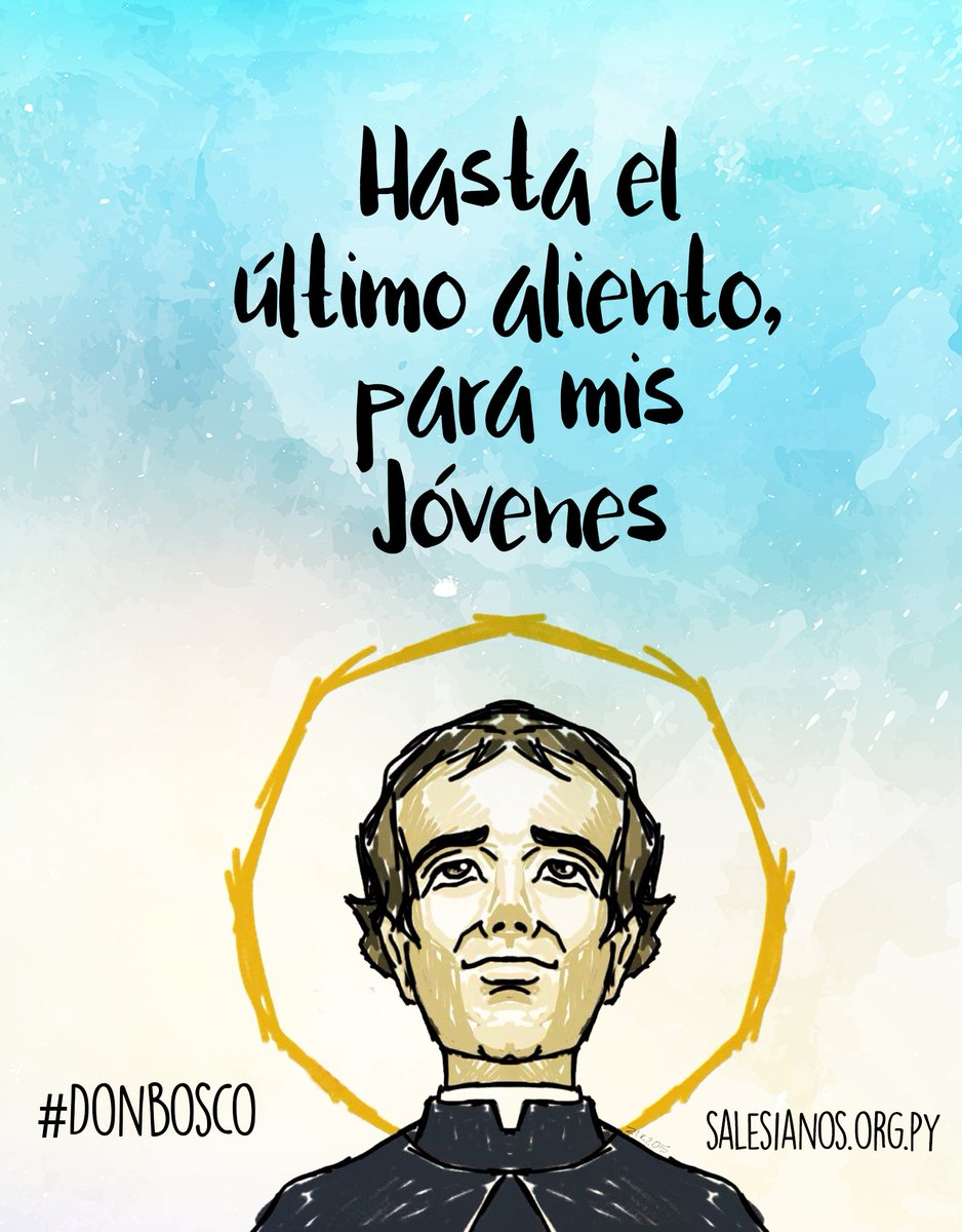 Frases De Don Bosco On Twitter Prometí A Dios Que Hasta Mi