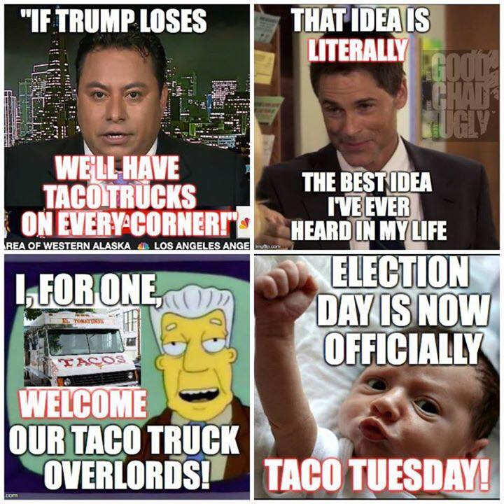 Today's twitter in four pictures: #TacoTrucksOnEveryCorner https://t.co/0824N8t22w