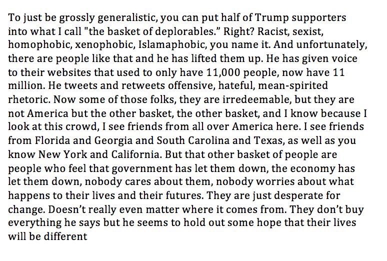 Full text of Clinton's comments. Talk among yourselves. #BasketOfDeplorables https://t.co/fKN6HKsEt9