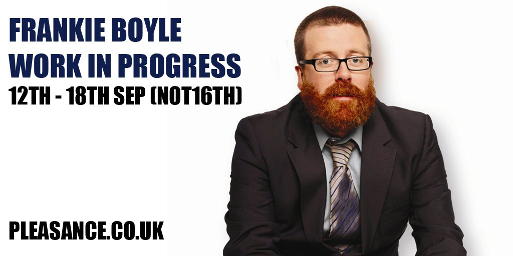 RT @ThePleasance: A week today, Frankie Boyle comes to the Pleasance with his Work in Progress shows https://t.co/nF4QbJmAWb https://t.co/g…