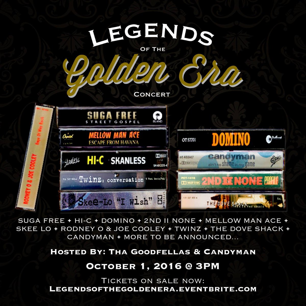 #LEGENDSOfTheGOLDENERA @SugaFreeWisdom @OGDomino @2NDIINONECPT @Mellow_Man_Ace @Skeelo_MusiK @RodneyOandJoeC & more https://t.co/U45T1tnRLD