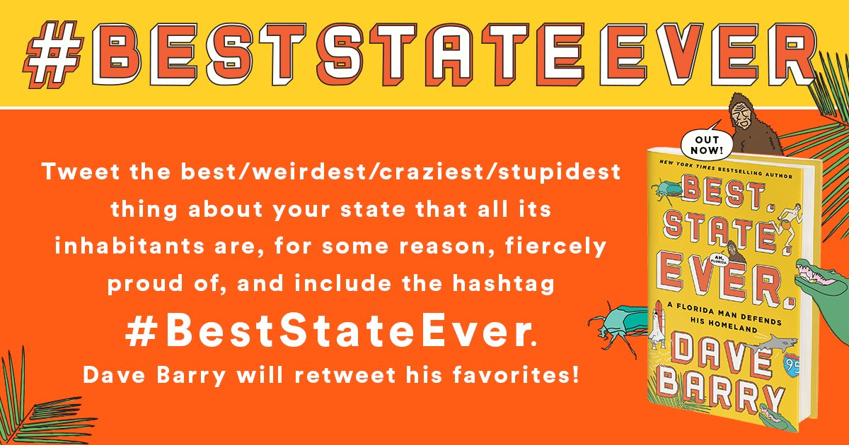 Happy pub day to Dave Barry's #BestStateEver! Now's your chance to lovingly rag on YOUR state: https://t.co/Gk550XF1GQ