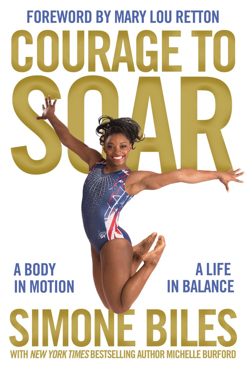 Courage to Soar, the official @Simone_Biles autobiography, releases November 15! Pre-order today! #CouragetoSoar https://t.co/bMPPcpSsFC
