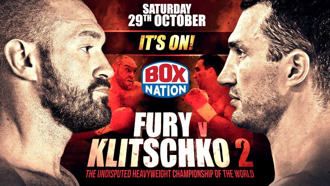 IT'S ON! @Tyson_Fury v @Klitschko @ManchesterArena  Saturday 29th October. Be there! #FuryKlitschko2 @boxnationtv https://t.co/76XZF1hCzJ
