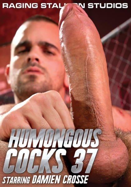 Humongous cocks