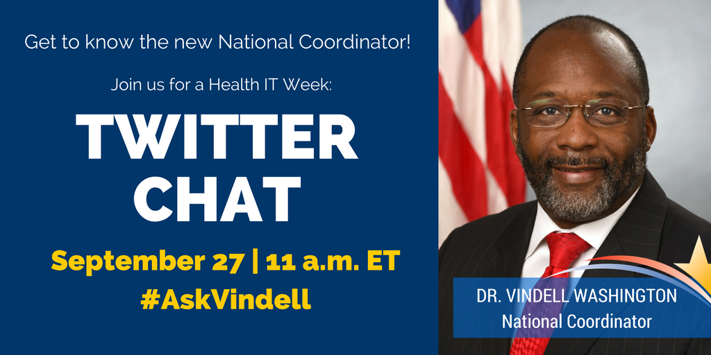 TWITTER CHAT: @VindellW takes your questions during #HealthIT Week - 9/27 @ 11am ET. #AskVindell #NHITweek https://t.co/03hsBKpN8J