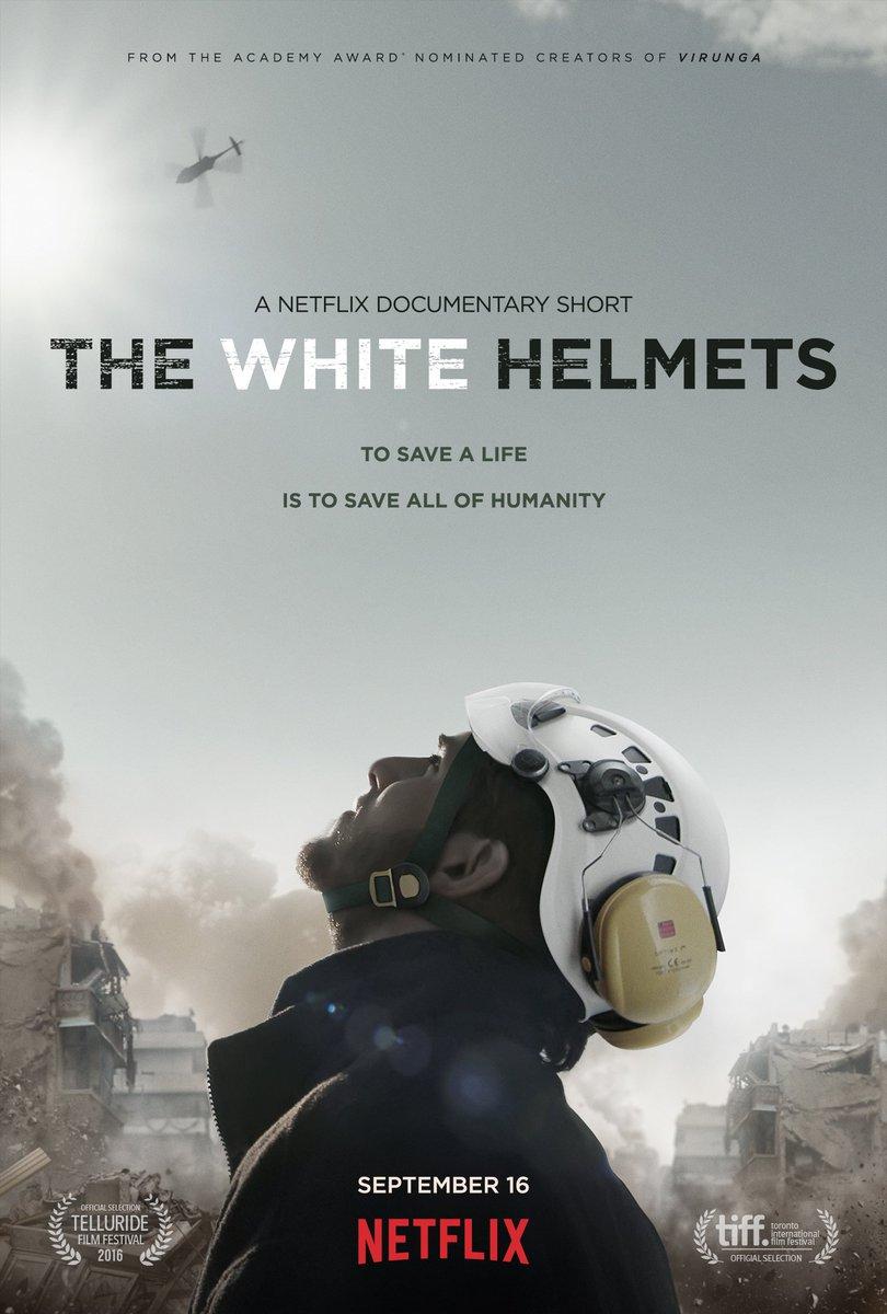 Short Film Posters On Twitter New Poster For The Netflix Documentary White Helmets