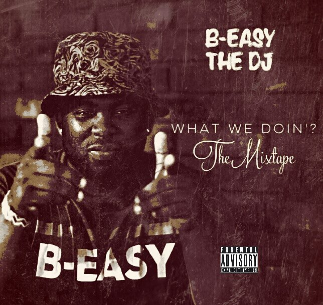 #WhatWeDoin: The Mixtape Hosted by #BEasyTheDJ https://t.co/RgfdhsB9KI via @DatPiff https://t.co/OcwfQhbNZk