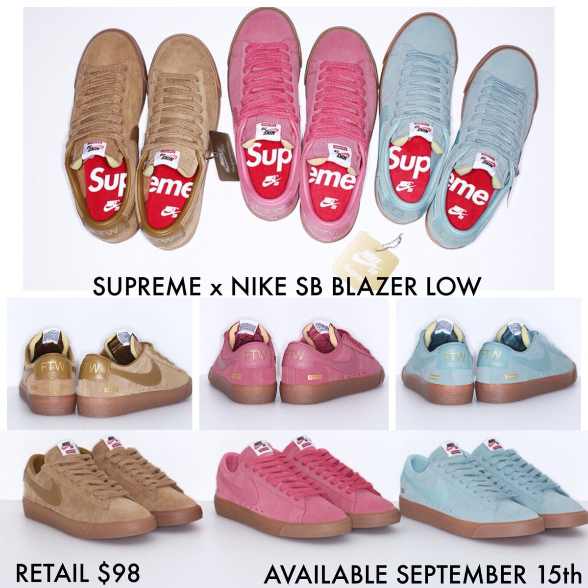uk availability 0d7b4 de3f9 Supreme x Nike SB Blazer Low GT Available This Thurs September 15th Cannon,  Beige, Desert Bloom Colors Retail 98pic.twitter.com5AywMdR7YW