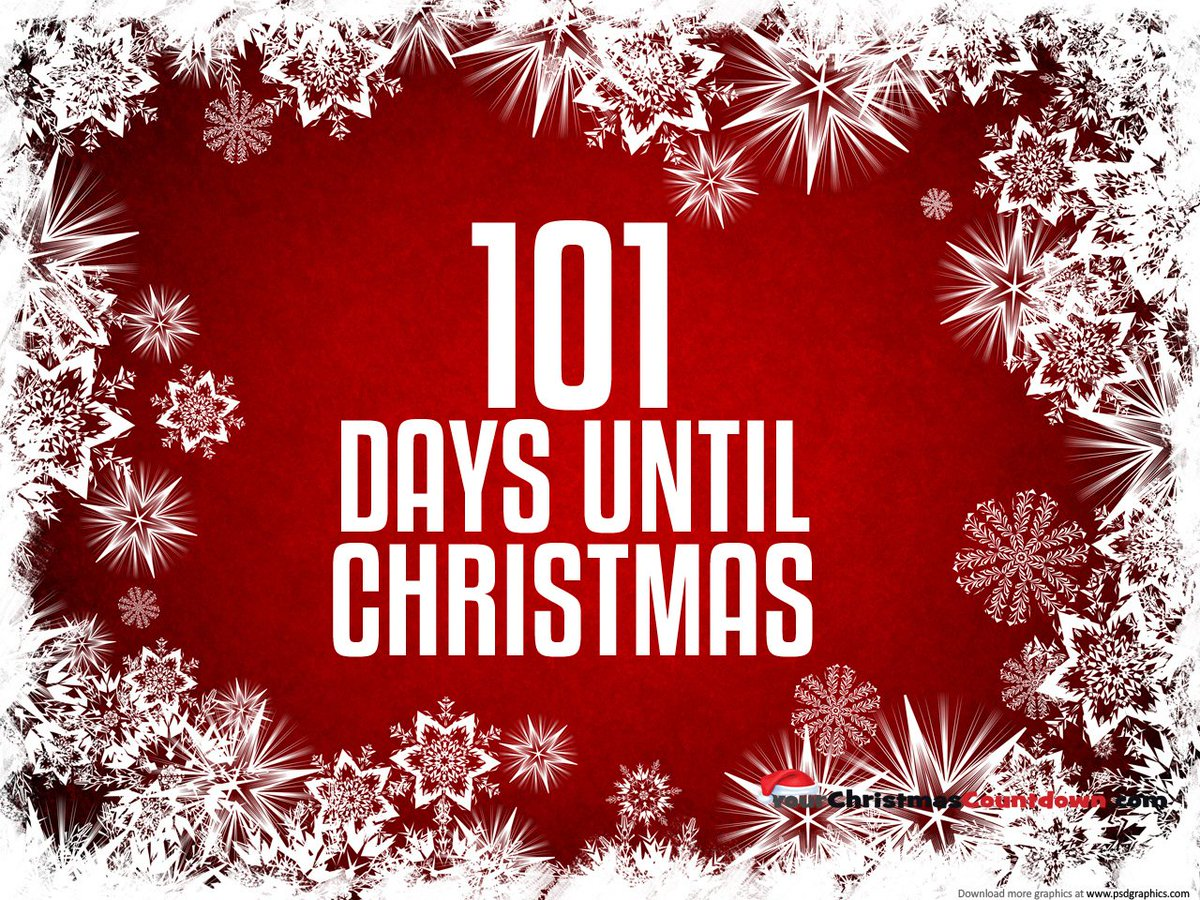 Days To Christmas.Your Christmas Countdown On Twitter Only 101 Days Until