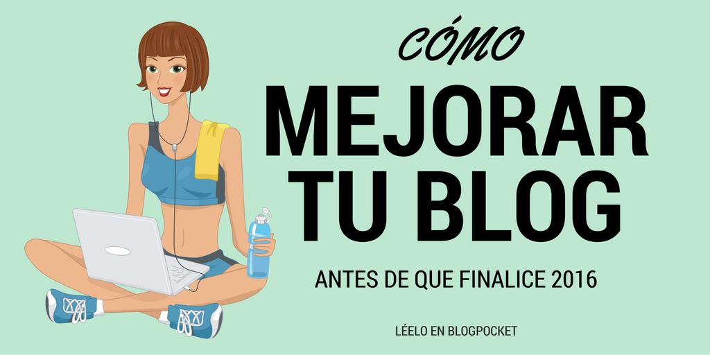 Cómo mejorar tu blog antes de que finalice el año 2016 https://t.co/C9aLED1W8Z #BloggingTips https://t.co/Ddxvxpfybx