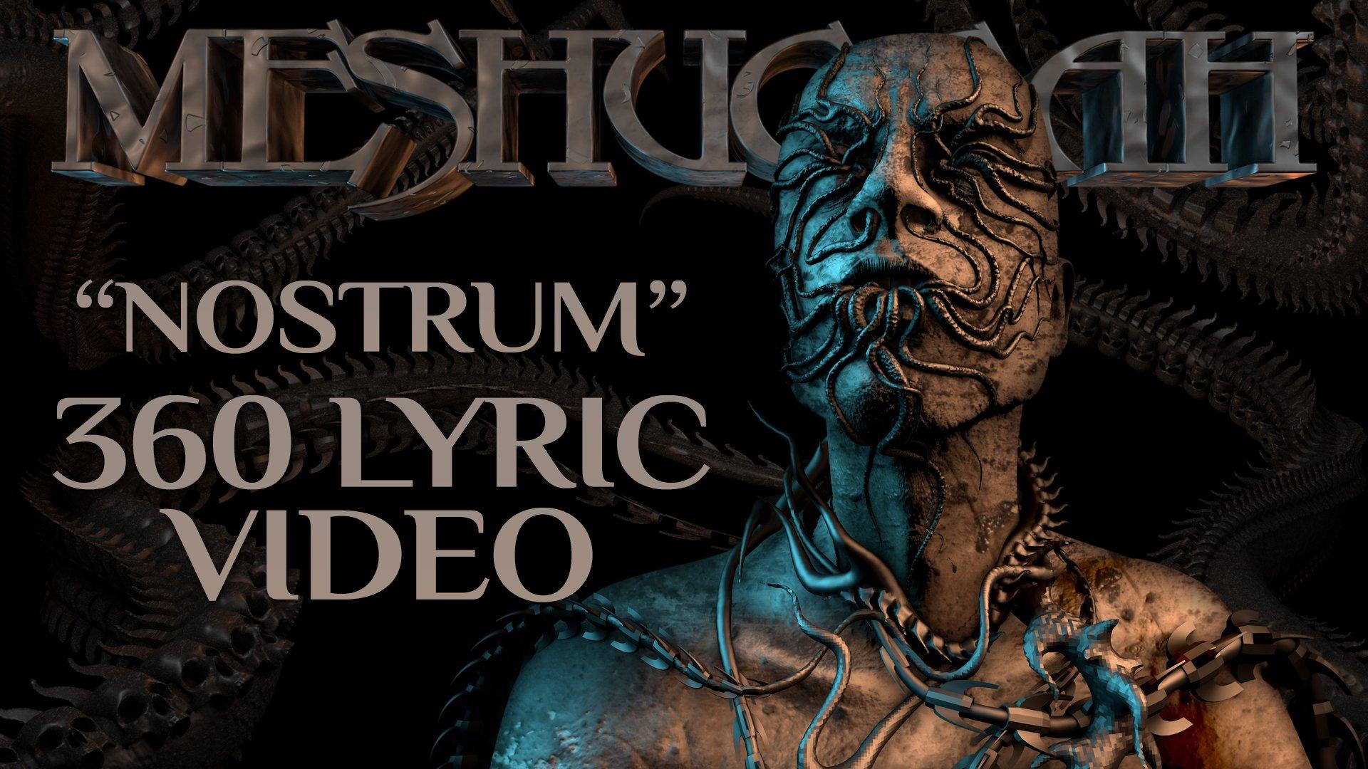 Meshuggah On Twitter Track Premiere 360 Lyric Video For