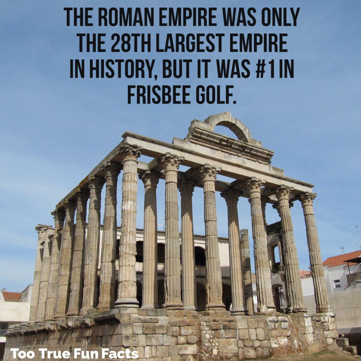 Too True Fun Facts On Twitter Or Frolf History Historymatters