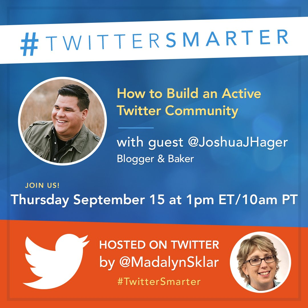 Please welcome our guest @JoshuaJHager. Topic: How to Build an Active Twitter Community. #TwitterSmarter https://t.co/4yKPOh45JJ