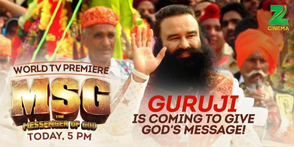 The braveheart saint of India- @Gurmeetramrahim is making his way to your TV screens today @ 5 pm. #MSGonZeeCinema https://t.co/iO5XC6zCye