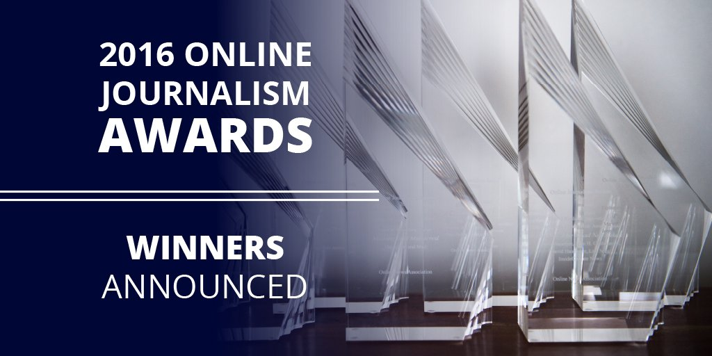Congratulations to all of the winners of the Online Journalism Awards! Full list: https://t.co/w8DC5M5Jf0 #OJA16