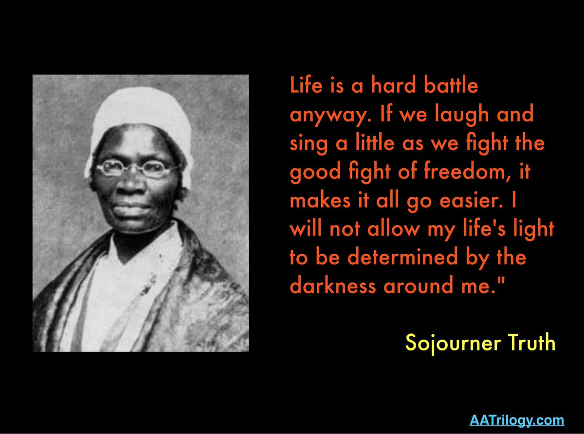 Sojourner Truth Quotes | Ray Davis On Twitter I Will Not Allow My Life S Light To Be