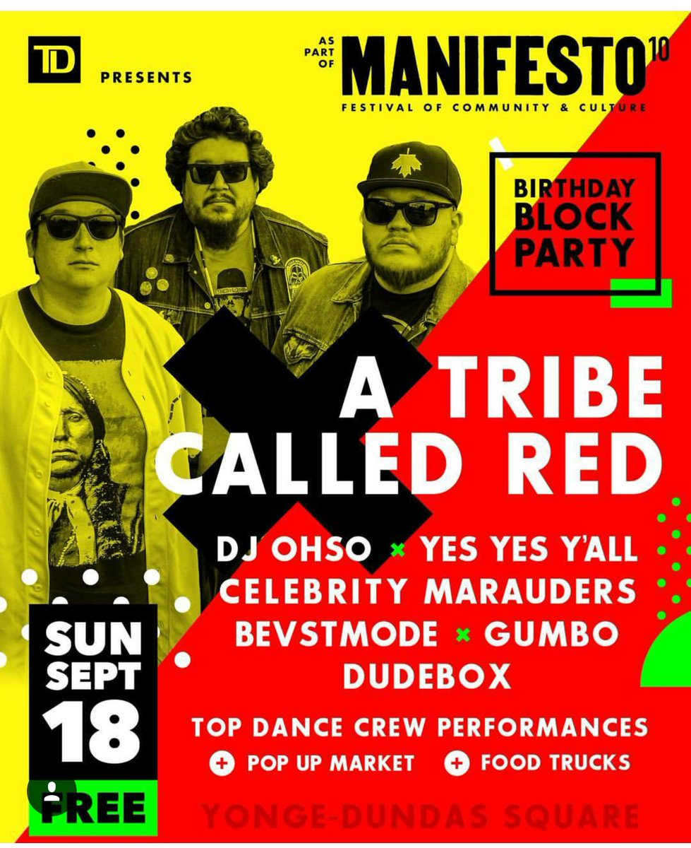 Today: FREE Block Party featuring @atribecalledred!!! Come down to Yonge and Dundas and celebrate with us #MNFSTO10 https://t.co/7qkR2xnGq7
