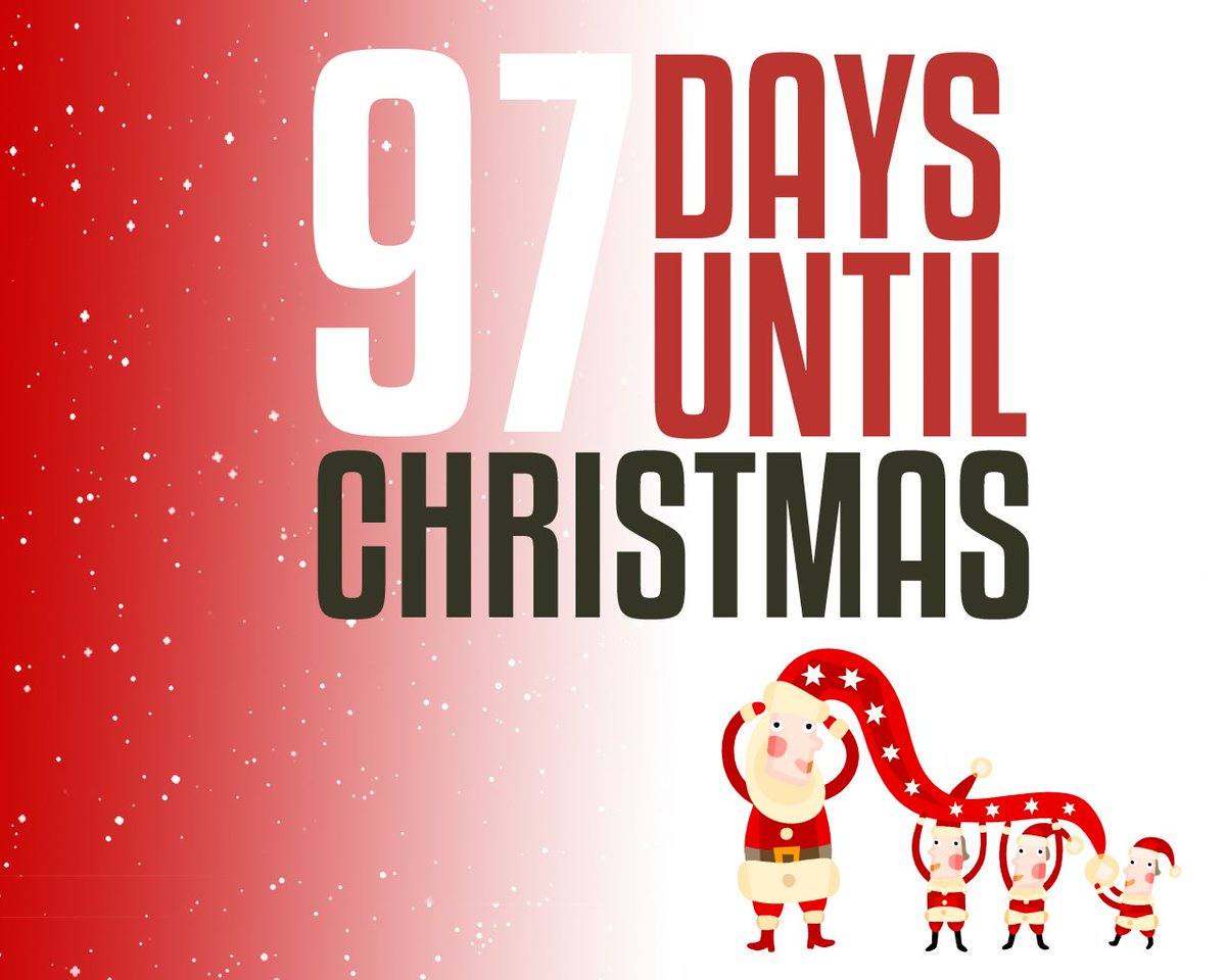 your christmas countdown on twitter only 97 days until christmas httpstco08kjvawqc2 christmas xmas ilovexmas itsnearlychristmas familytime - How Many Days Before Christmas