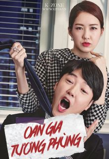 Phim Oan Gia Tương Phùng-Oan Gia Tuong Phung Vietsub