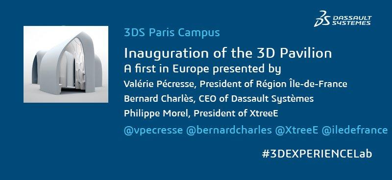 @vpecresse @BernardCharles @XtreeE will present the #3Dprinted Pavilion cc @iledefrance #3DEXPERIENCELab https://t.co/2xTu8f9Rwx