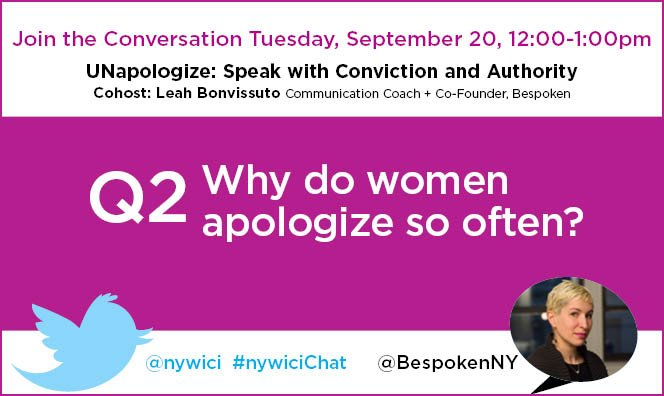 Q2. Why do women apologize so often? #nywicichat https://t.co/8wjXKIMl2M