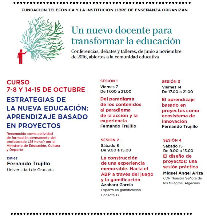 Curso: Aprendizaje Basado en Proyectos #ABP @FundacionGiner con @ftsaez @AzaharaTIC @maarizaperez  Inscripciones: https://t.co/dicwViV8ne https://t.co/jomj17F2ka