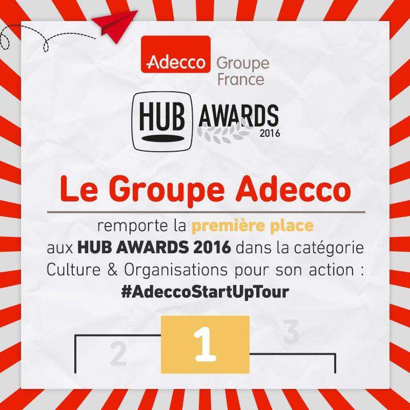 Le Groupe Adecco remporte la 1ère place aux @hubawards 2016 pour #AdeccoStartupTour Quelle fierté !