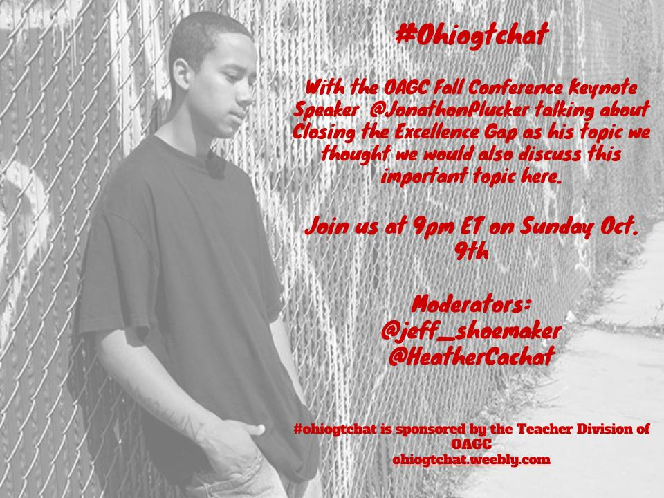 Thumbnail for Oct. 16 #ohiogtchat: Closing the Excellence Gap