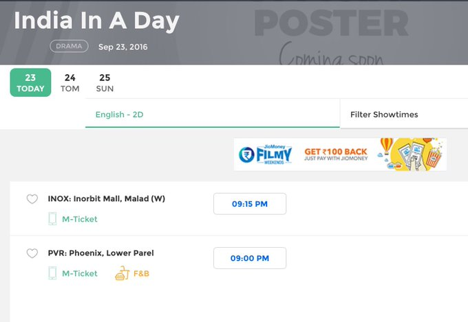India in a day.. Two shows in Mumbai.. INOX Infiniti Malad at 9.15 and PVR Phoenix at 9 pm https://t.co/gkrZu2uSZy