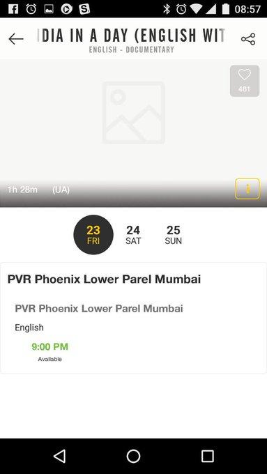 India in a day 9 pm PVR Phoenix mills https://t.co/uX5brI70O2