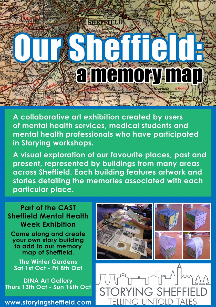 Exhibition on mental health/ place/ creativity: Our Sheffield: A Memory Map. From 1/10 https://t.co/51FxhCeBCp