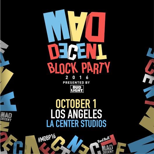 Retweet this flier and follow us for a chance to win a pair of tickets to the @maddecent block party In LA! https://t.co/znstQyke1b