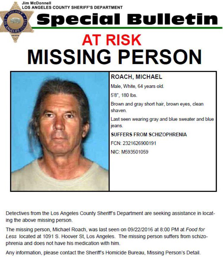 LASD: 64yo man missing. Has schizophrenia. Needs meds. 323-890-5500