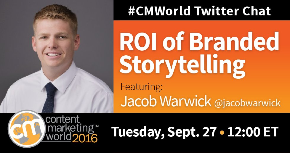 STARTING NOW! #CMWorld chat with special guest @jacobwarwick. Let's breakdown the ROI of branded storytelling. https://t.co/NBJN8il5rz